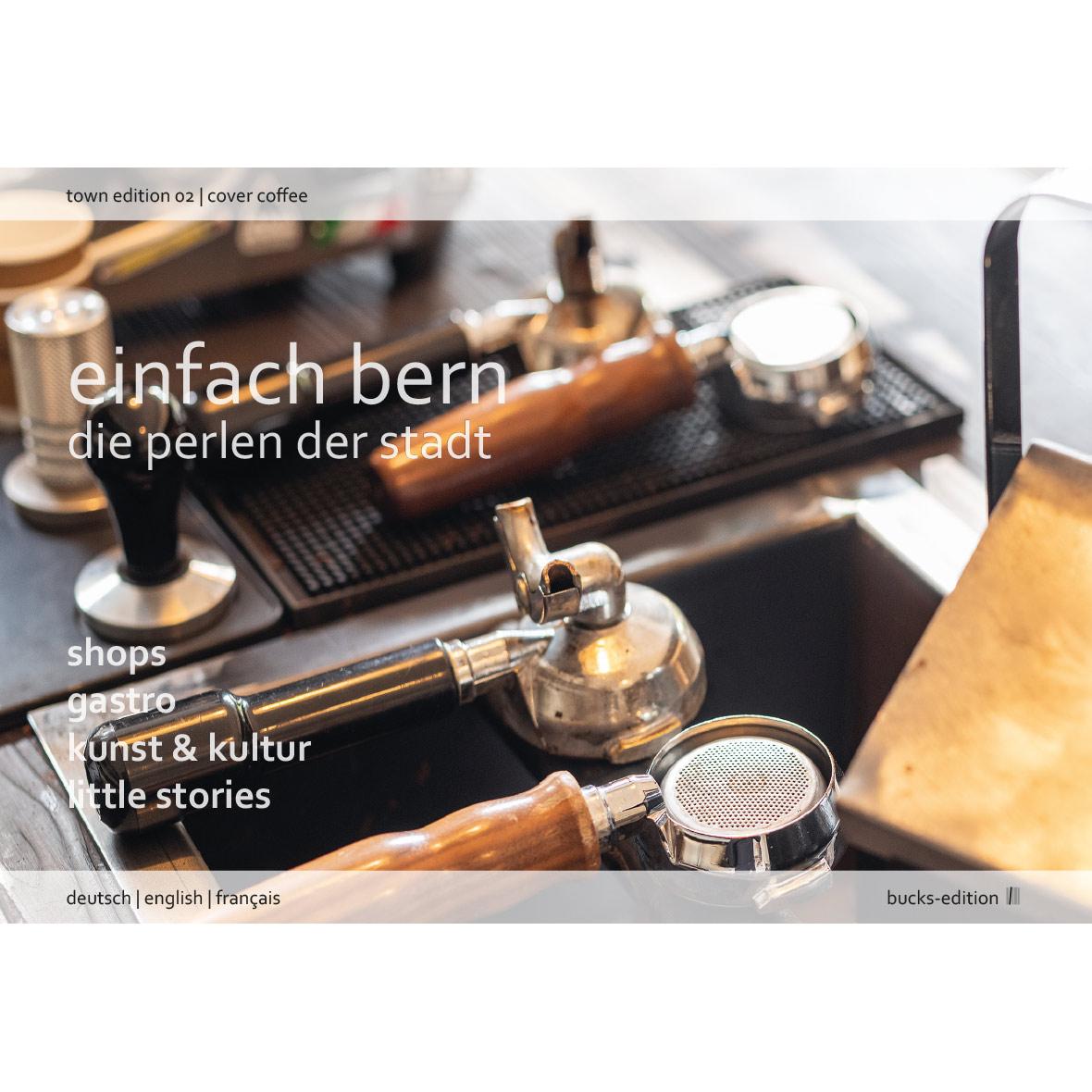 Stadtbuch - Einfach Bern Edition 2 – Die Perlen der Stadt - Cover Café