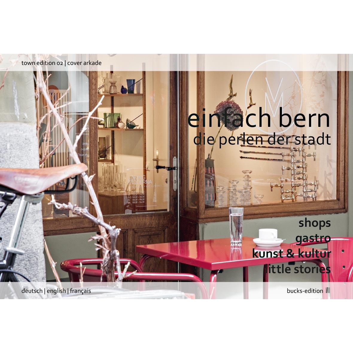 Stadtbuch - Einfach Bern Edition 2 – Die Perlen der Stadt - Cover Arkade