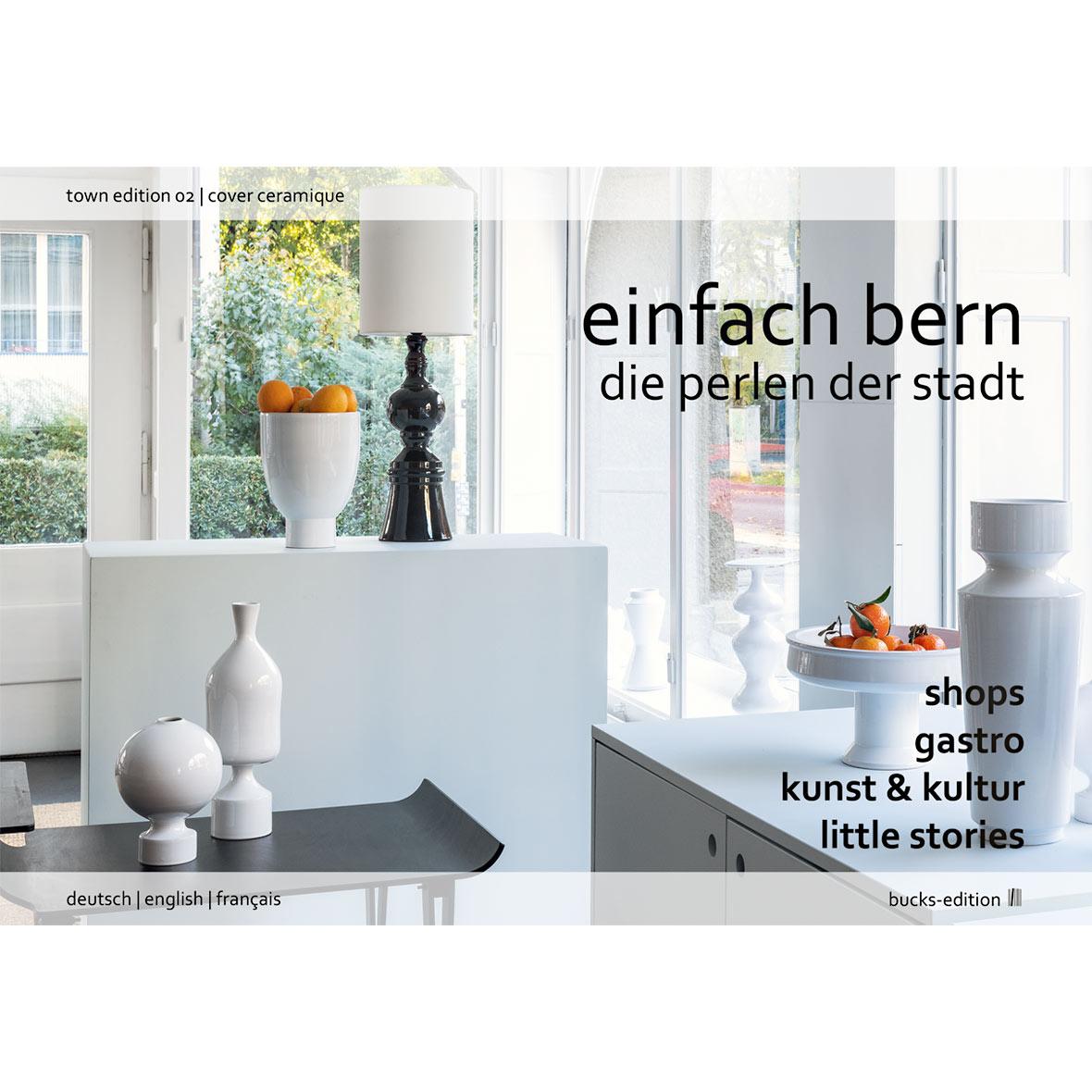 Stadtbuch - Einfach Bern Edition 2 – Die Perlen der Stadt - Cover Porzellan