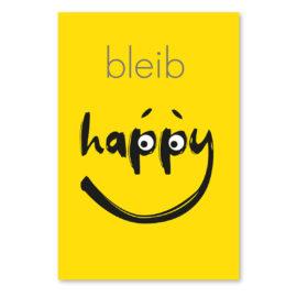 Kopf Hoch - Karte: bleib-happy