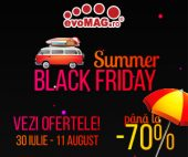 Summer Black Friday la evoMAG 2020