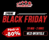 Spring Black Friday la evoMAG 2019