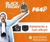 Black Friday PRO la F64 2019