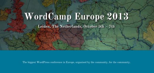 Das WordCamp Europe 2013 findet vom 05.10 - 07.10 in Leiden (Niederlande) statt)
