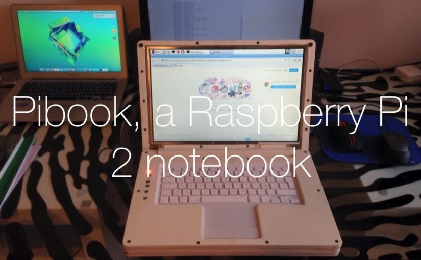 Building the PiBook (Raspberry Pi 2 Laptop)