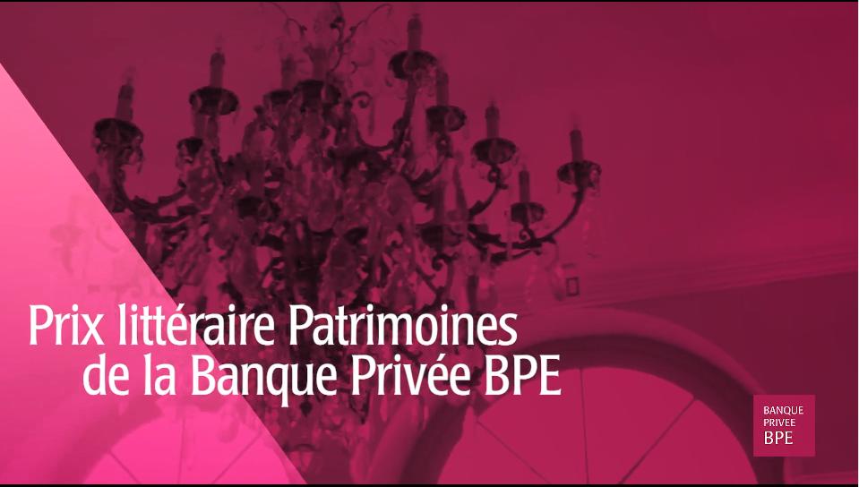 Teaser Prix littéraire Patrimoines Banque Privée BPE 2019