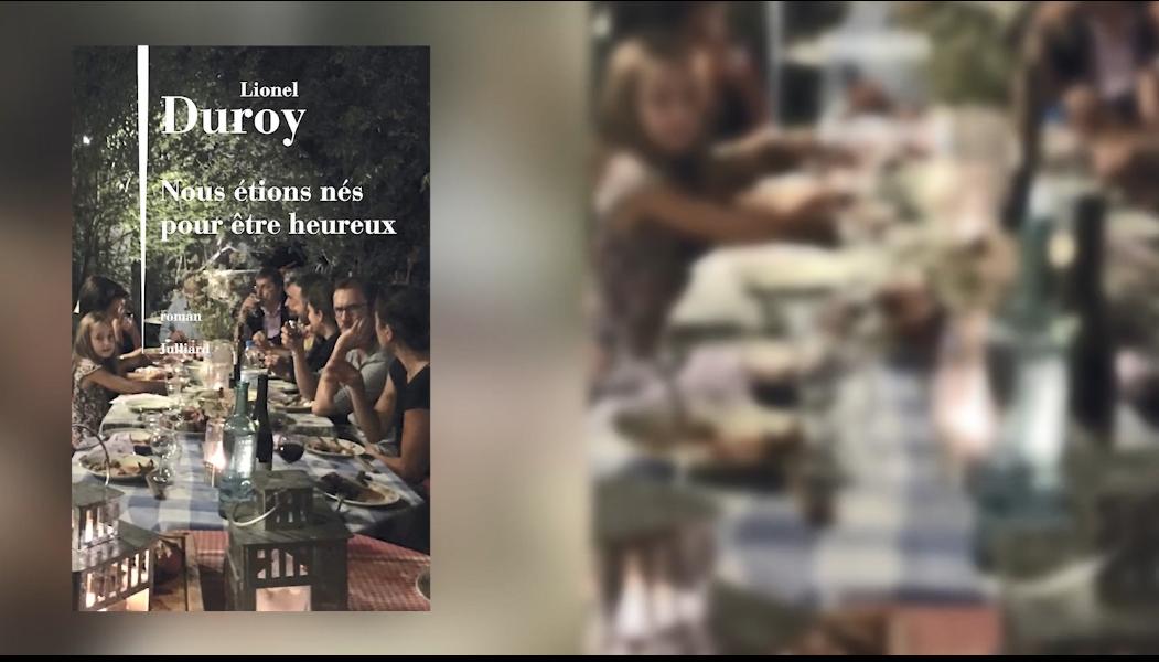 """4e édition du Prix Patrimoines de la Banque Privée BPE - Pitch du roman """"Nous étions nés pour être heureux"""" de Lionel Duroy par Tatiana de Rosnay"""