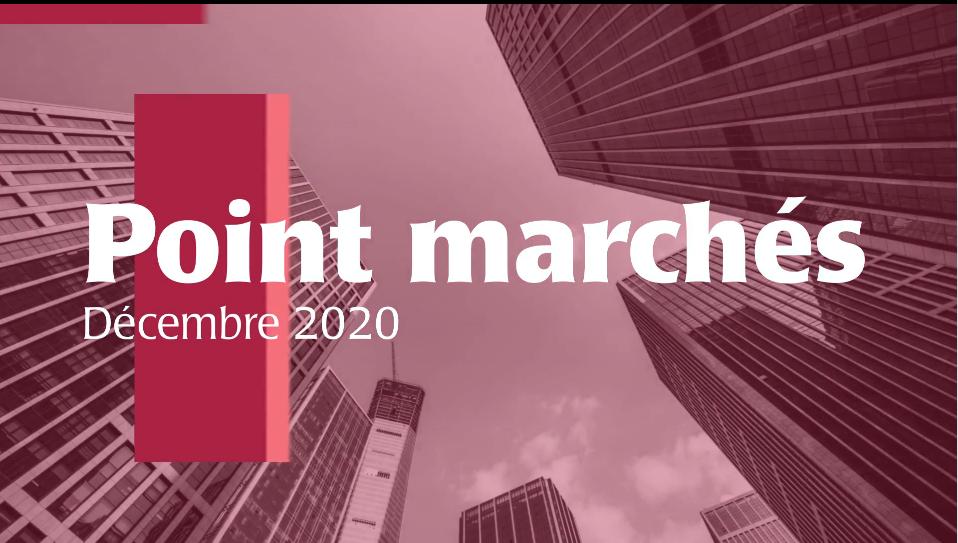 Point marchés décembre 2020