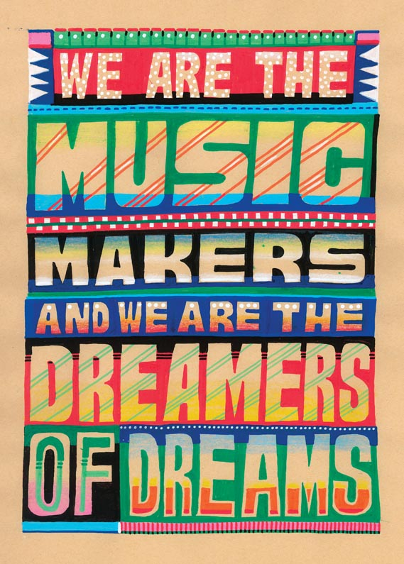 We Are The Music Makers - Private commission, 2008.