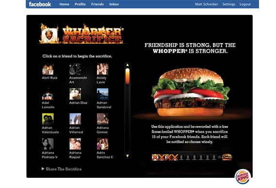 Crispin, porter + bogusky - Facebook page for the Burger King Whopper Sacrifice campaign, which invited users to ditch ten Facebook 'friends' to receive a free Whopper.
