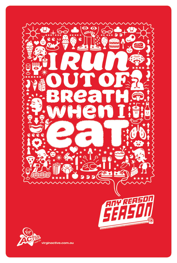 I run out of breath when I eat - Any Reason Season for Virgin Active, illustrated by Serge Seidlitz (4 of 4)