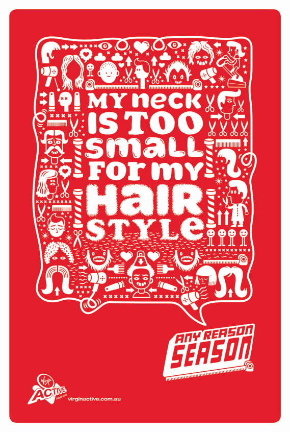 My neck is too small for my hair style - Any Reason Season for Virgin Active, illustrated by Serge Seidlitz (1 of 4)