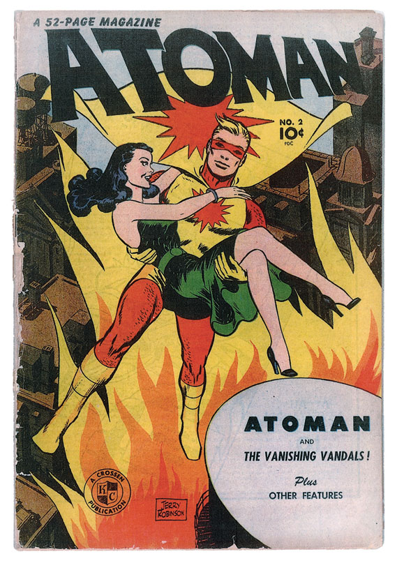 The second issue of Atoman from April 1946, published by Spark - Nuclear scientist 'Barry Dale' gained his superpowers from exposure to radium and uranium. These powers included 'atomic vision' and the ability to heat his body so he could weld metals together