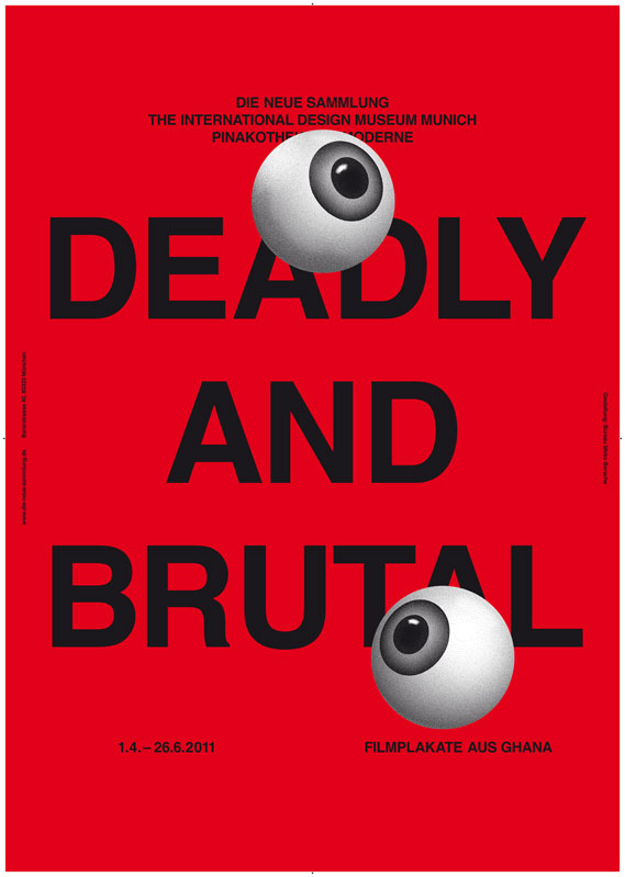 Poster for Deadly and Brutal, an exhibition about graphic design from West Africa at Die Neue Sammlung in Munich