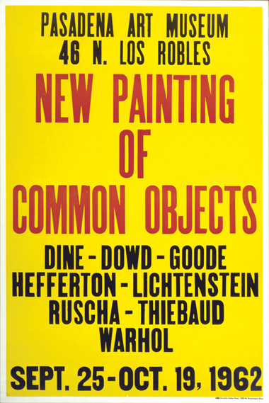 New Painting of Common Objects exhibition poster by Ed Ruscha and Majestic Poster Press, Pasadena Art Museum, 1962