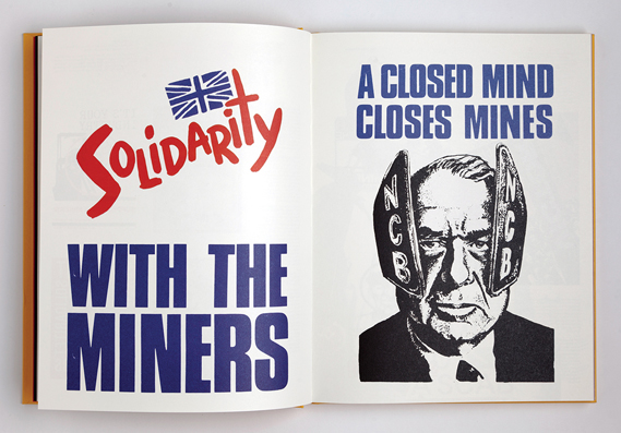 Posters from the Kent Area NUM (left) and Society of Graphical and Allied Trades