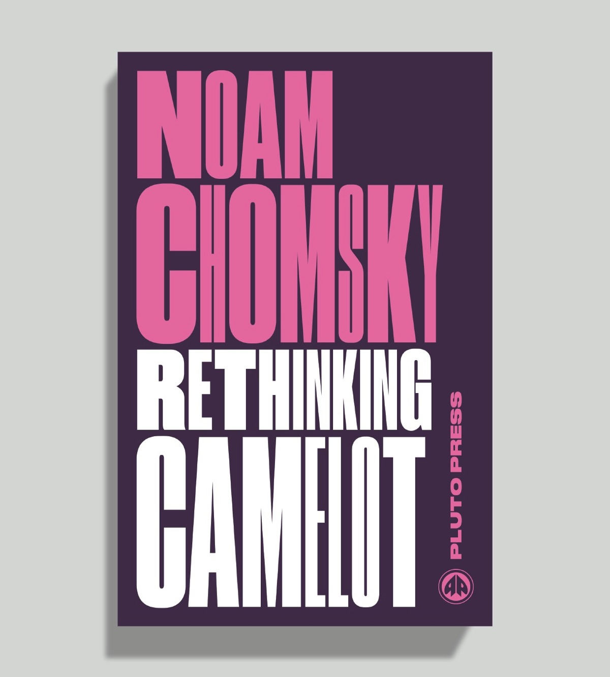 NoamChomskySeries(RethinkingCamelot)1200