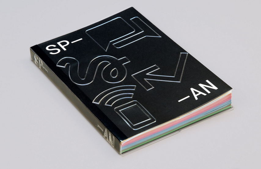 "The cover of SPAN features a plastic sleeve blind-embossed with Google system icons. It is, say Google Design, reminiscent of ""pocket protectors, product manuals, and, of course, computer screens"". The book is printed entirely in black and white, except for bursts of gradated colour on the inside of the book's French-folded pages. These also give a subtle hue to each section of the book"