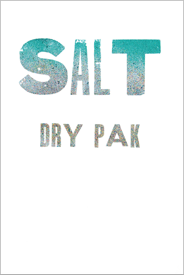 Satl Dry Pak letterpress print (based on plastic bottle found on Kamilo Point beach)
