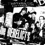 "The Derelicts' Don't Wanna Live single sleeve, 1995, SubPop Records, offset litho. ""A punk rock record sleeve – a 'single' bag. Only the typography at the top was done with a LabelMaker. Then it was photocopied about seven generations before pasting into place"""
