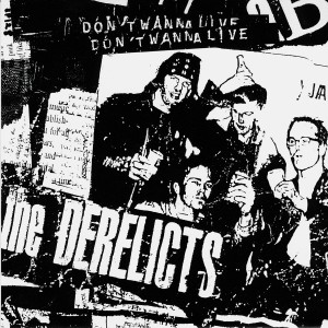The Derelicts' Don't Wanna Live single sleeve, 1995, SubPop Records, cover by Chantry.