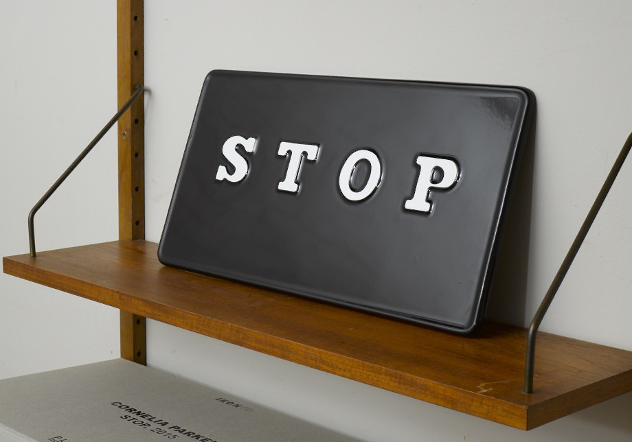 Cornelia Parker, 'STOP', 2015. Embossed enamel sign with hand-painted white lettering. Signed, limited edition of 20. Plinth Ikon 50 Edition. £1,000