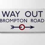 Way Out sign, Brompton Road, 1916, © Ditchling Museum of Art + Craft