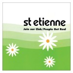 Cover of Join our Club by St Etienne
