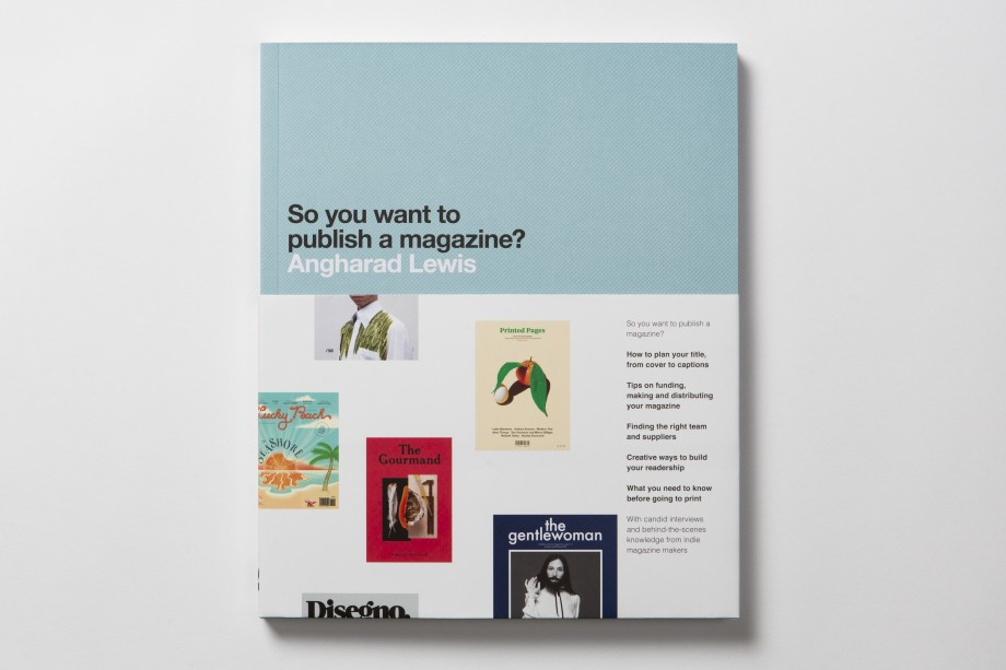 So You Want To Publish a Magazine? published by Laurence King