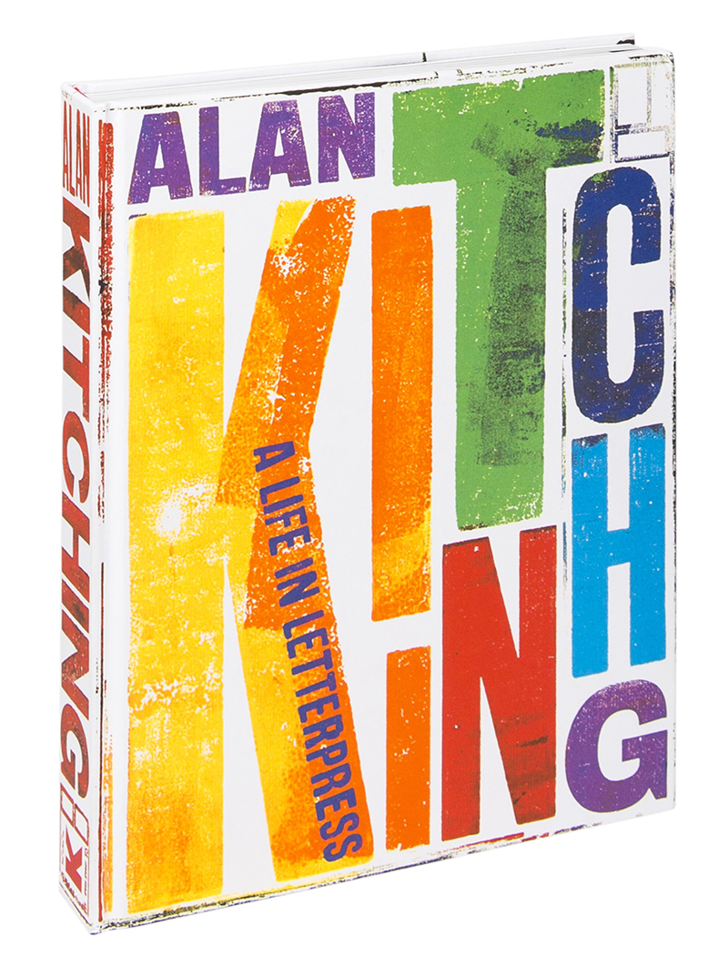 2016, Alan Kitching: A Life In Letterpress, John L Walters