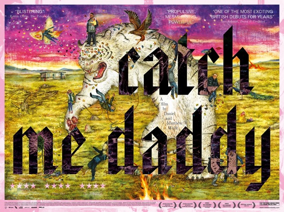 Fraser Muggeridge's poster for Daniel and Matthew Wolfe's film Catch Me Daddy