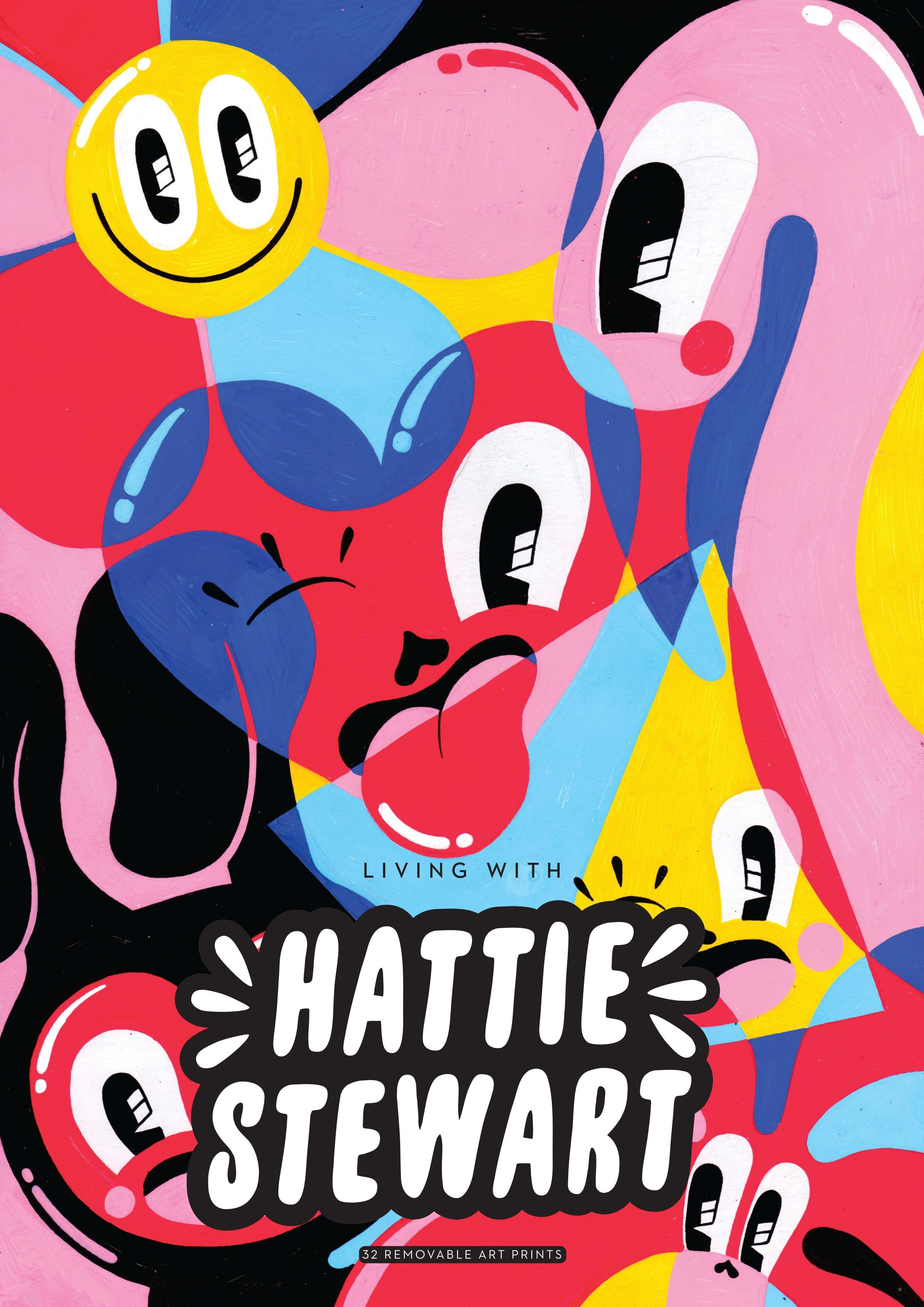 Living with Hattie Stewart Roads Publishing