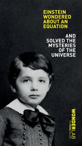 Einstein wondered ∏ Science Museum