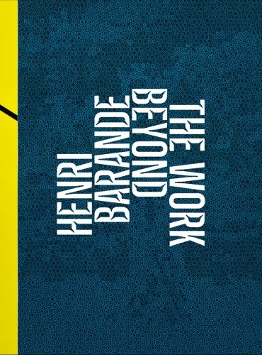 Henri Barande: The Work  Beyond, book jacket design by Christoph Stolberg