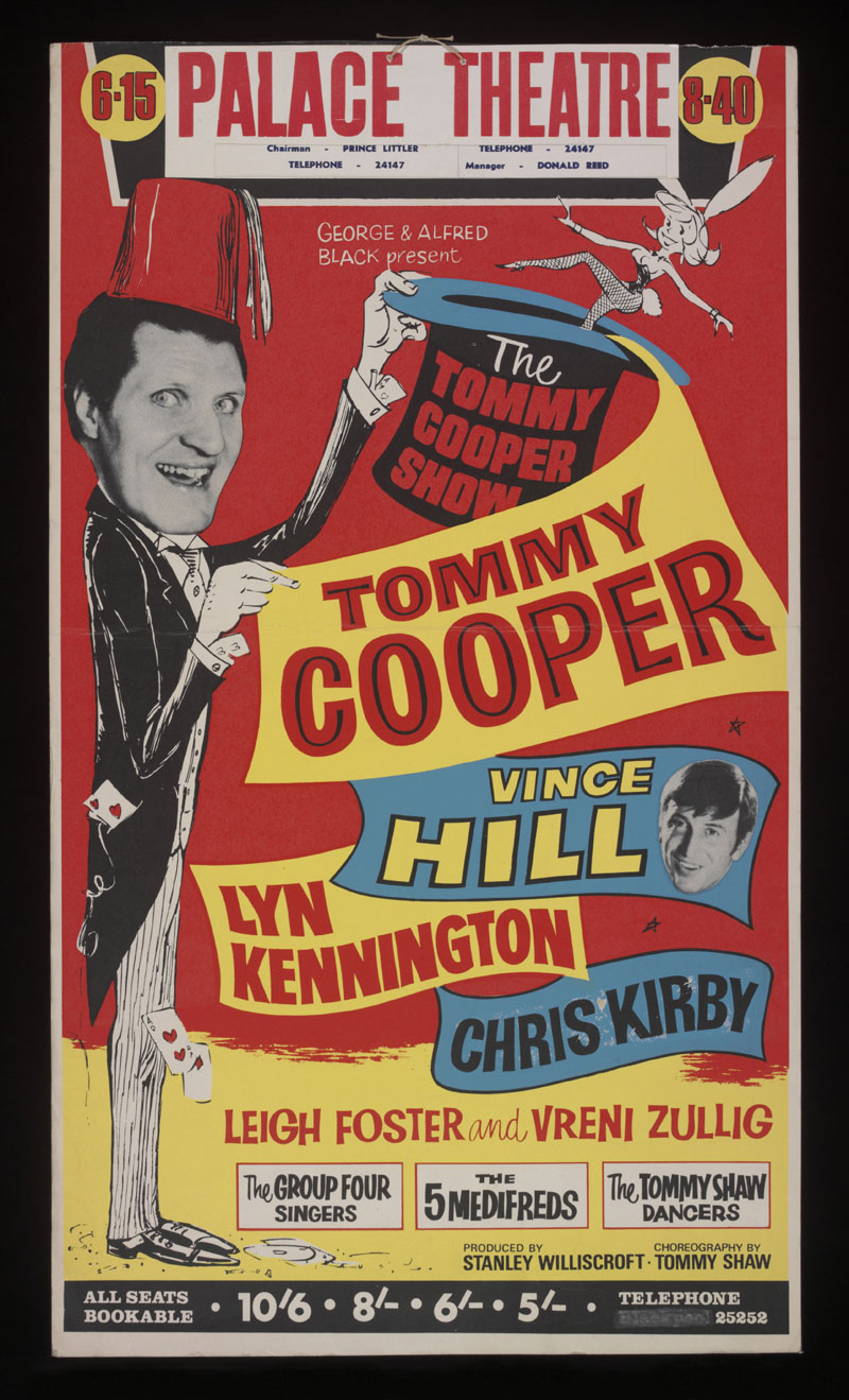 Poster for The Tommy Cooper Show at the Palace Theatre, Blackpool 1968 © Victoria and Albert Museum, London