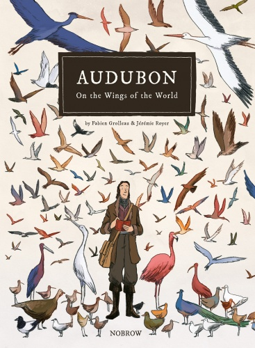 Image result for Audubon: On the Wings of the World by Fabien Grolleau and Jeremie Royer