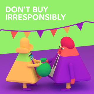 Dont_Buy_Irresponsibly_320_01