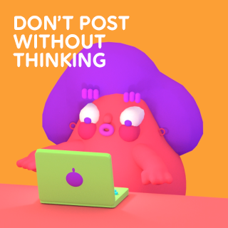 dont_post_without_thinking_320_02a