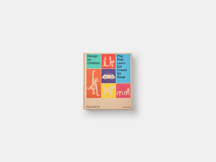 Design for Children: how to create great products and toys for kids