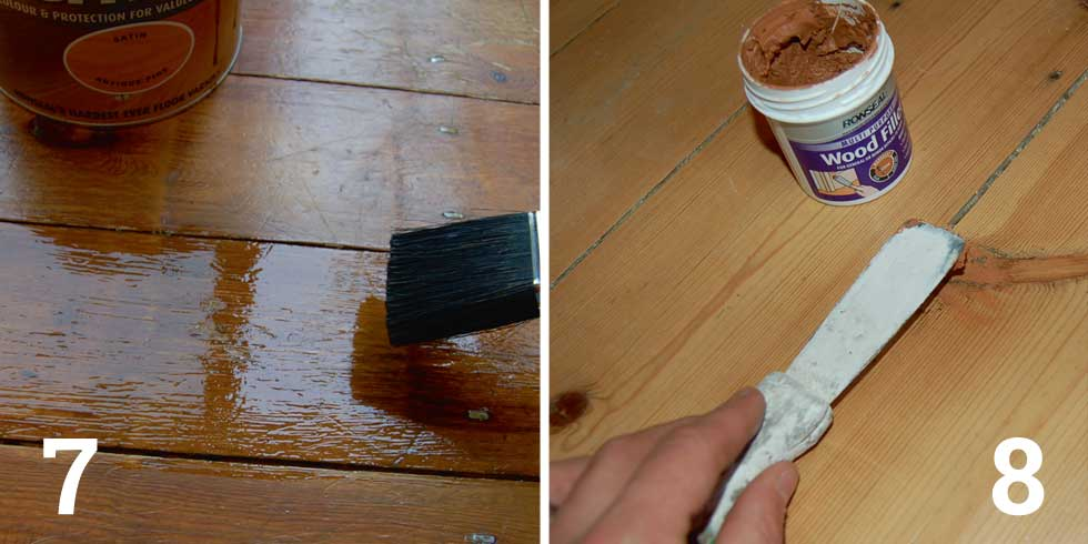 Brush a coat of floor varnish onto the damaged area; Fill scratches with wood filler