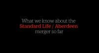 Standard Life/Aberdeen merger