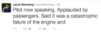 Passenger Jacob Steinberg took to Twitter to provide live updates on board the aircraft