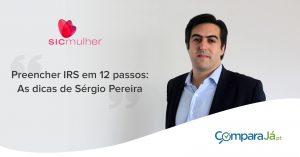 Preencher IRS 2017 em 12 passos: dicas de Sérgio Pereira