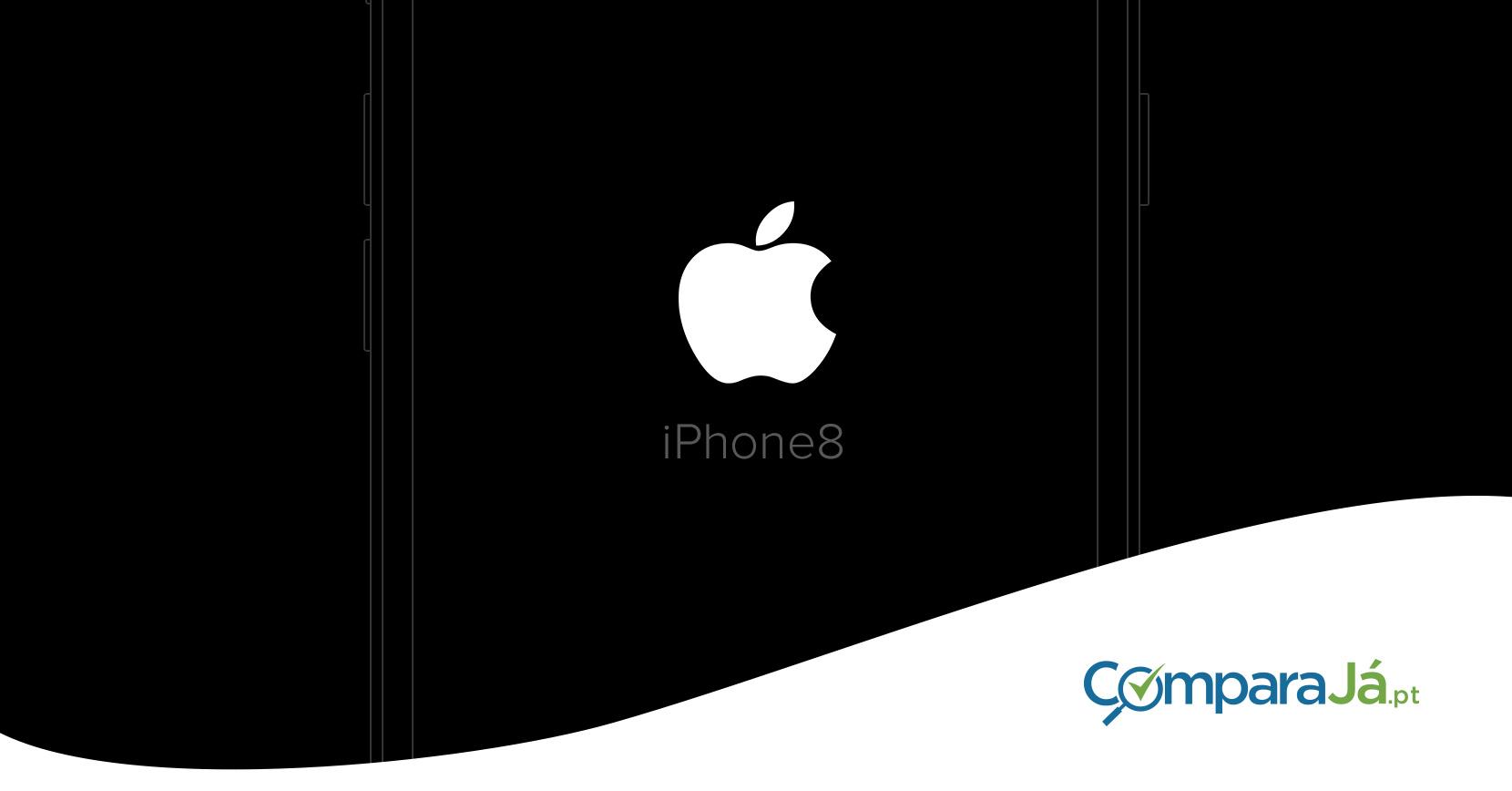iPhone 8 Tudo o que se sabe até agora