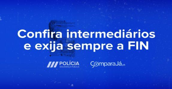 PSP e ComparaJá.pt | Confira intermediários e solicite sempre a FIN