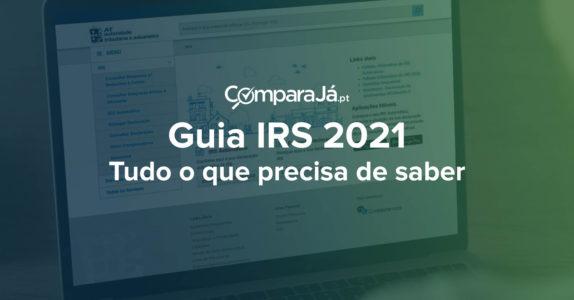Guia IRS 2021: Tudo o que precisa de saber