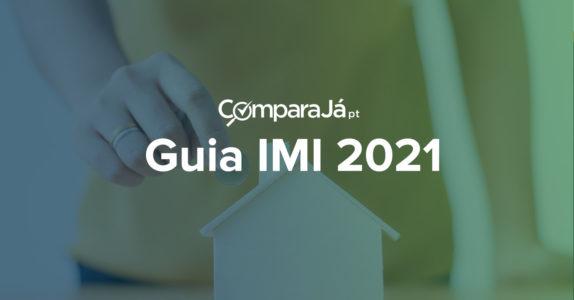 Guia IMI 2021: Saiba tudo sobre este imposto