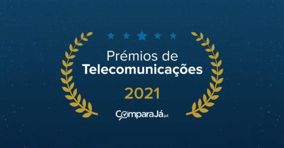 Prémios de Telecomunicações 2021 | ComparaJá.pt