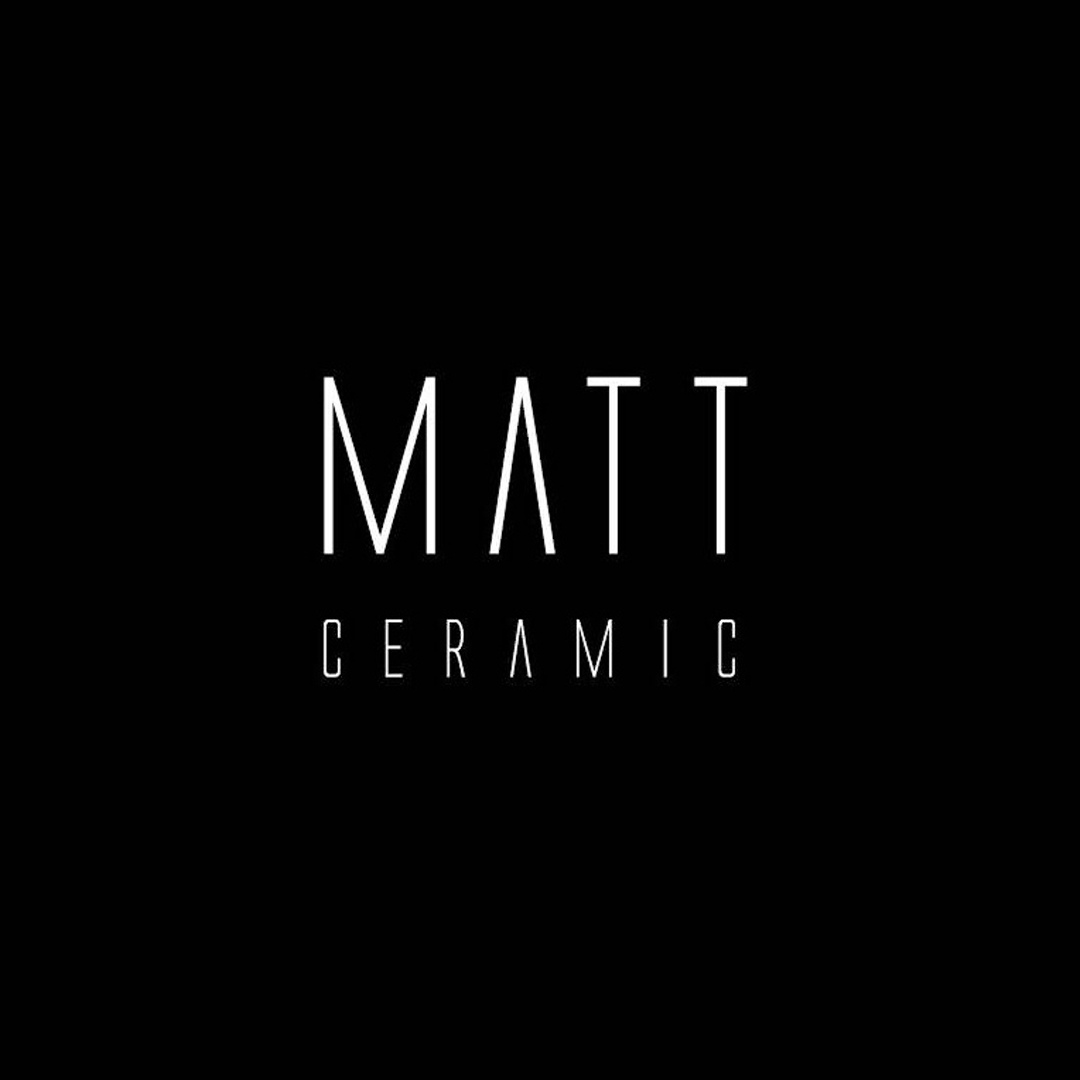 Matt Ceramic