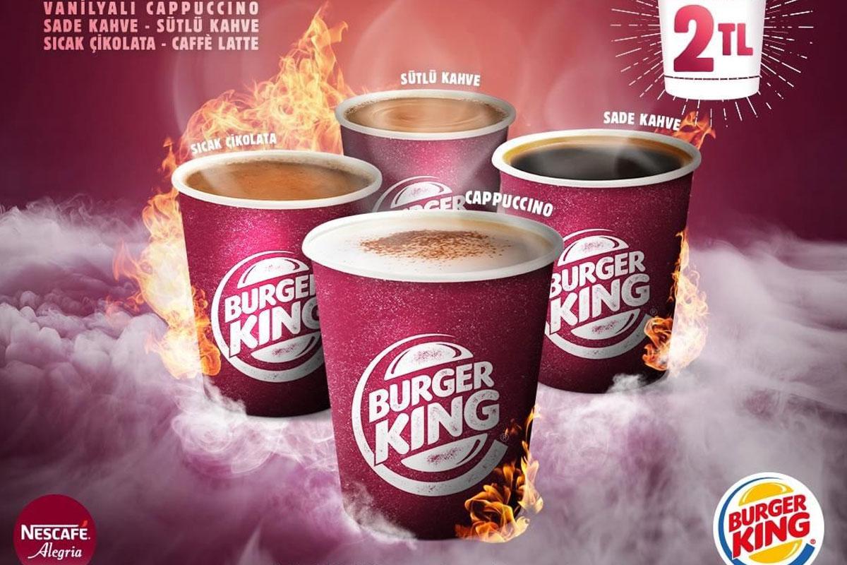 """""""Ateş Olmayan Yerden Kahve Çıkmaz""""; Burger King'de Kahve 2TL"""